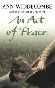 An Act of Peace ebook by Ann Widdecombe