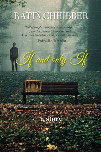 If and only If ebook by Ratin Chhibber