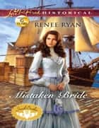 Mistaken Bride (Mills & Boon Love Inspired Historical) (Irish Brides, Book 2) ebook by Renee Ryan