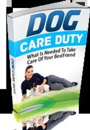 Dog care duty ebook by Federico Calafati