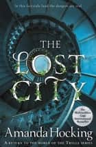 The Lost City ebook by