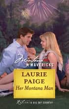 Her Montana Man (Mills & Boon Silhouette) ebook by Laurie Paige