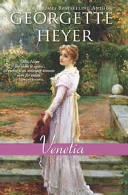 Venetia - a heartfelt and charming clean Regency romance ebook by Georgette Heyer