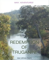 Redemption of Truganini ebook by Max Delano Beers