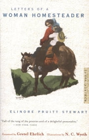 Letters of a Woman Homesteader ebook by Elinore Pruitt Stewart