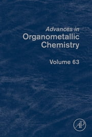 Advances in Organometallic Chemistry ebook by Pedro J. Pérez