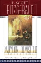 Babylon Revisited - And Other Stories ebook by F. Scott Fitzgerald