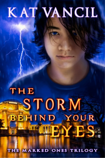 The Storm behind Your Eyes - Thrilling Urban Fantasy with a Science Twist ebook by Kat Vancil,Alicia Kat Vancil