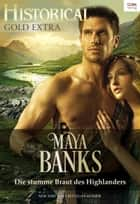 Die stumme Braut des Highlanders eBook by Maya Banks