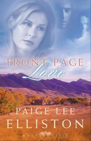 Front Page Love (Montana Skies Book #2) ebook by Paige Lee Elliston