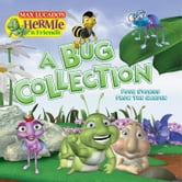 A Bug Collection - Four Stories from the Garden ebook by Max Lucado