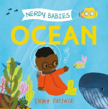 Nerdy Babies: Ocean ebook by Emmy Kastner