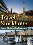 Travel Stockholm, Sweden: Illustrated Guide, Phrasebook, And Maps. (Mobi Travel)