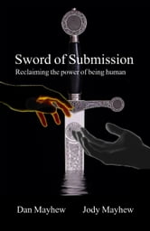 Sword of Submission ebook by Dan Mayhew