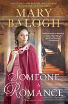 Someone to Romance eBook by Mary Balogh