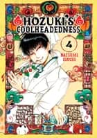 Hozuki's Coolheadedness - Volume 4 ebook by Natsumi Eguchi
