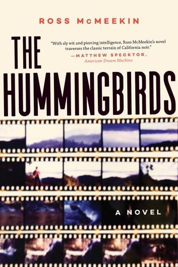 The Hummingbirds - A Novel ebook by McMeekin, Ross