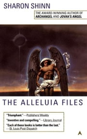The Alleluia Files ebook by Sharon Shinn