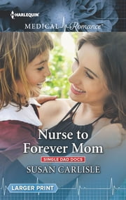 Nurse to Forever Mom ebook by Susan Carlisle