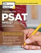 Cracking the PSAT/NMSQT with 2 Practice Tests, 2016 Edition ebook by Princeton Review