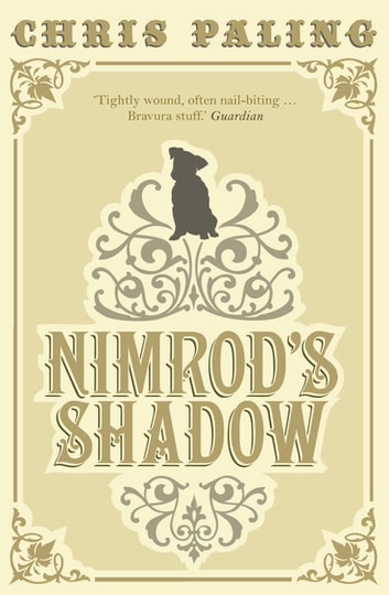 Nimrod's Shadow ebook by Chris Paling