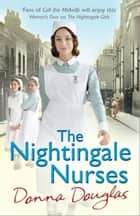The Nightingale Nurses ebook by Donna Douglas