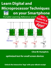 Learn Digital and Microprocessor Techniques on your Smartphone ebook by Clive W. Humphris