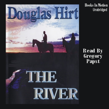 The River audiobook by Douglas Hirt
