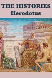 The Histories - Complete ebook by Herodotus