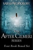 The After Cilmeri Series Boxed Set: Daughter of Time/Footsteps in Time/Winds of Time/Prince of Time (The After Cilmeri Series) ebook by