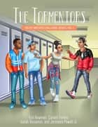 The Tormentors ebook by Erin Bowman, Cordell Forbes, Isaiah Benjamin