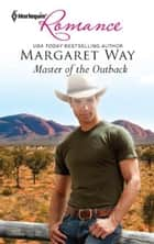 Master of the Outback ebook by Margaret Way