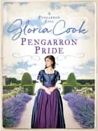 Pengarron Pride ebook by Gloria Cook