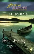 Storm Warning ebook by Linda Hall