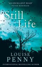 Still Life - 1 ebook by Louise Penny