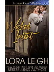 Wicked Intent (Bound Hearts, Book Four) ebook by Lora Leigh