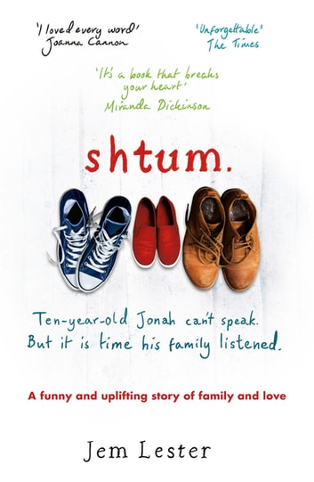 Shtum - A funny and uplifting story of families and love ebook by Jem Lester