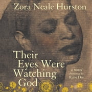Their Eyes Were Watching God Áudiolivro by Zora Neale Hurston