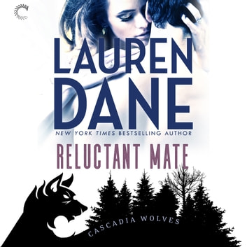 Reluctant Mate audiobook by Lauren Dane