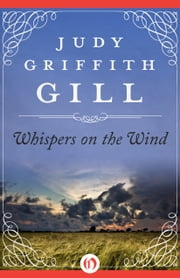 Whispers on the Wind ebook by Judy Griffith Gill