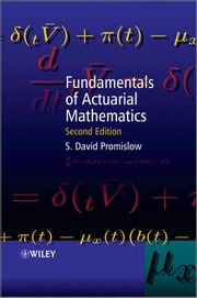 Fundamentals of Actuarial Mathematics ebook by S. David Promislow