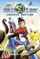Creatch Battler eBook by Mark Crilley