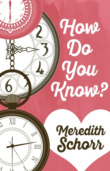 HOW DO YOU KNOW? ebook by Meredith Schorr