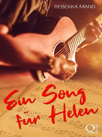 Ein Song für Helen ebook by Rebekka Mand