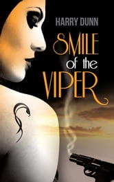 Smile of the Viper ebook by Harry Dunn