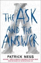 The Ask and the Answer 電子書 by Patrick Ness