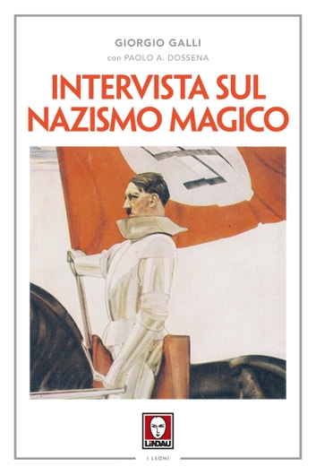 Intervista sul nazismo magico ebook by Giorgio Galli