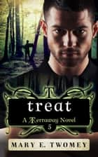 Treat ebook by Mary E. Twomey