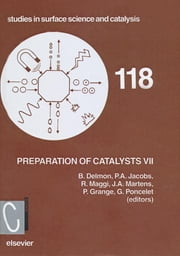 Preparation of Catalysts VII ebook by R. Maggi,J.A. Martens,G. Poncelet,P. Grange,P.A. Jacobs,B. Delmon