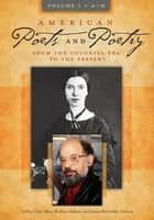 American Poets and Poetry: From the Colonial Era to the Present [2 volumes] ebook by Mary McAleer Balkun,Jeffrey H. Gray,James H. McCorkle